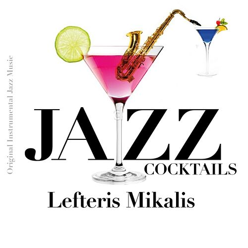 Jazz Cocktails by Lefteris Mikalis