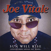 Sun Will Rise by Joe Vitale