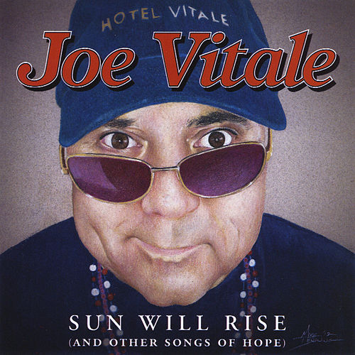 Sun Will Rise by Joe Vitale