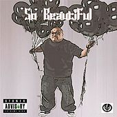 So Beautiful (feat. Bizarre, Mickey Shabazz & Lil David Ruffin) by Jpalm