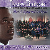 What a Mighty God We Serve by James Bignon & Deliverance...