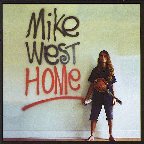 Home by Mike West