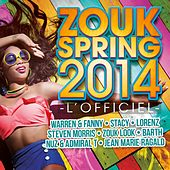 Zouk Spring 2014 (L'officiel) by Various Artists