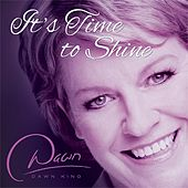 It's Time to Shine by Dawn King