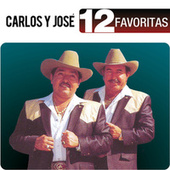 12 Favoritas by Carlos y José