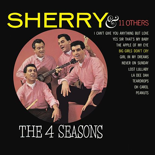 Sherry and 11 Other Hits von Frankie Valli & The Four Seasons