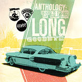 Anthology: The Long Goodbye by Various Artists