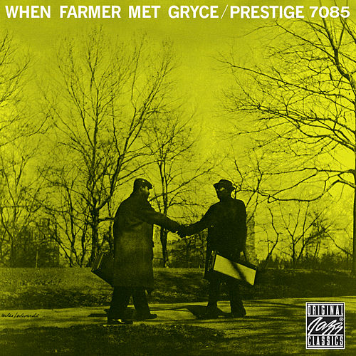 When Farmer Met Gryce by Art Farmer
