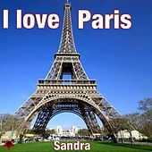 I Love Paris by Sandra