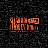 My Way Remixes (feat. Honey Honey) by Sharam