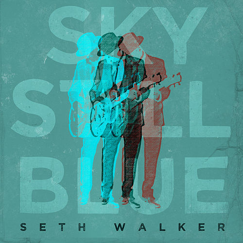 Sky Still Blue by Seth Walker