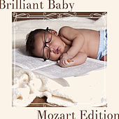 Brilliant Baby! Mozart for Child Development by Various Artists