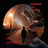 Dressed in Voices by Mostly Autumn