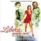 Libera, amore mio by Ennio Morricone