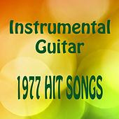 Instrumental Guitar: 1977 Hit Songs by The O'Neill Brothers Group