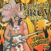 Homenaje al Rey Azteca by Various Artists