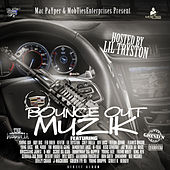 Mac Payper & Mob Ties Enterprises Present: Bounce out Muzik Hosted by Lil Tryston by Various Artists