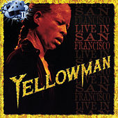 Live In San Francisco by Yellowman