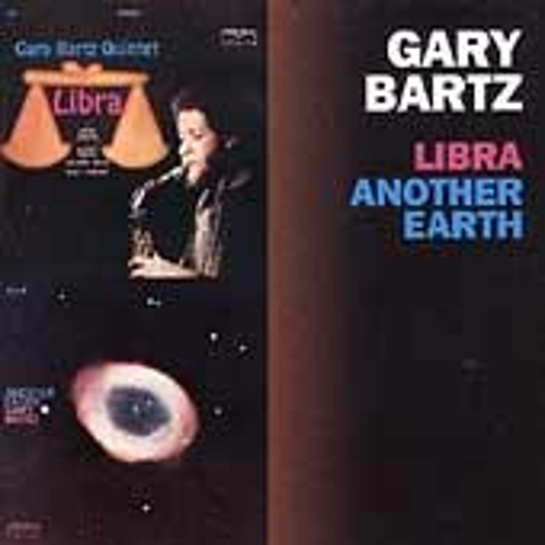 Libra/Another Earth by Gary Bartz
