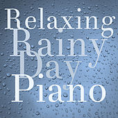 Relaxing Rainy Day Piano by Richard Clayderman