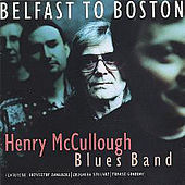 From Belfast to Boston by Henry McCullough
