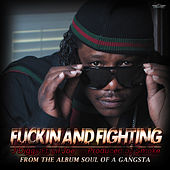 F*ckin and Fighting (feat. Lil Joe) by J-Diggs