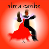 Alma Caribe XI by Various Artists