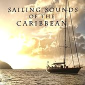Sailing Sounds of the Caribbean by Ocean Sounds