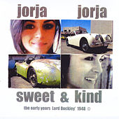 Jorja Jorja Sweet & Kind by Lord Buckley