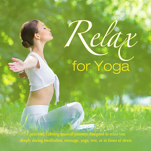 Relax for Yoga by The Relaxation Specialists