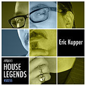 House Legends: Eric Kupper by Various Artists