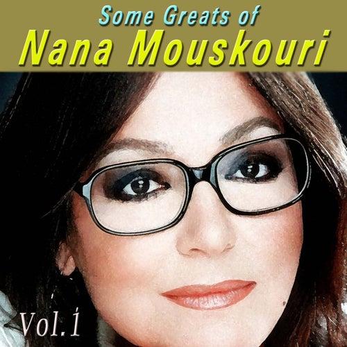 Some Greats Of Nana Mouskouri, Vol. 1 by Nana Mouskouri