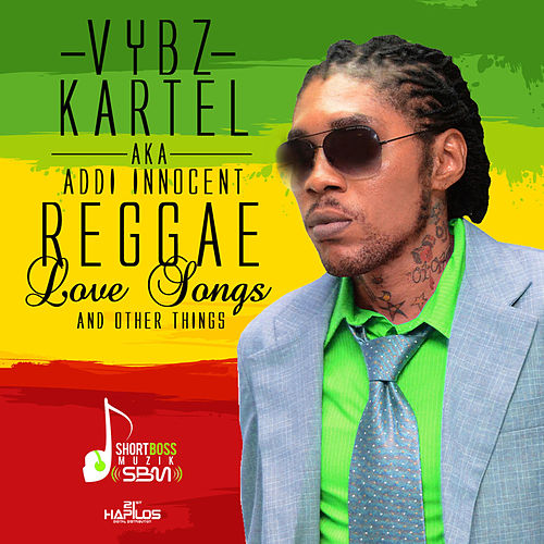 Reggae Love Songs & Other Things by VYBZ Kartel
