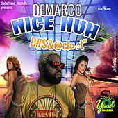 Nice Nuh Bomboclaat - Single by Various Artists