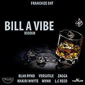 Bill a Vibe Riddim by Various Artists