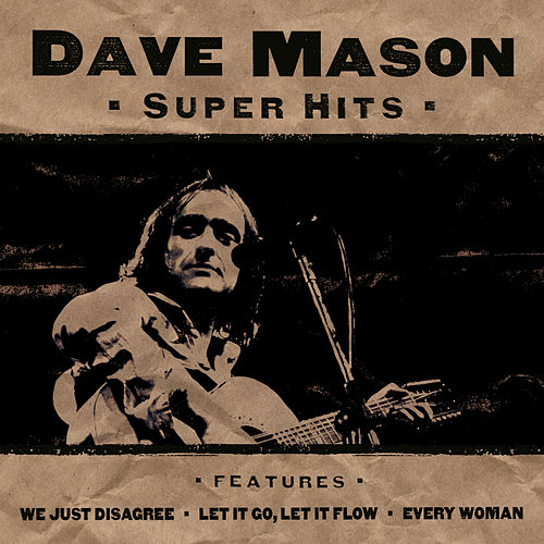 Super Hits by Dave Mason