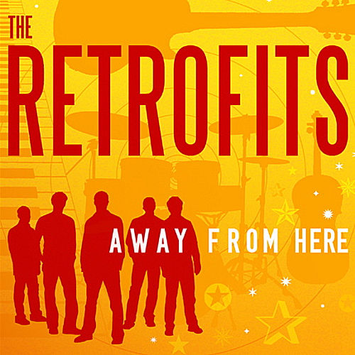 Away From Here by The Retrofits