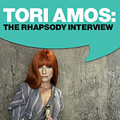 Tori Amos: The Rhapsody Interview by Tori Amos