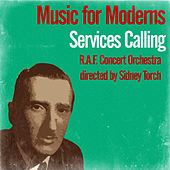 Music for Moderns / Services Calling by Sidney Torch