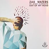 Out Of My Head by Zak Waters