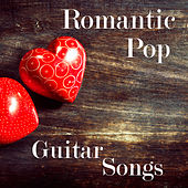 Romantic Pop Guitar Songs by The O'Neill Brothers Group