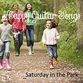 Happy Guitar Songs: Saturday in the Park by The O'Neill Brothers Group