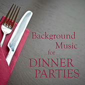 Background Music for Dinner Parties by The O'Neill Brothers Group