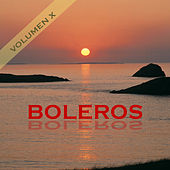 Boleros Vol. X by Various Artists