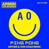 Ping Pong (Kryder & Tom Staar Remix) by Armin Van Buuren