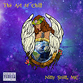 The Art of Chill by Nitty Scott, MC