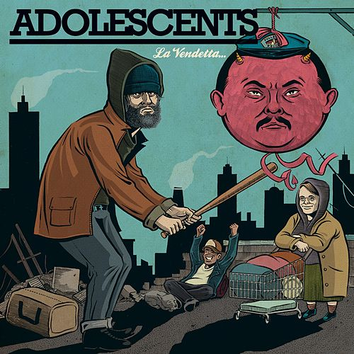 La Vendetta von Adolescents