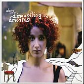 Dismantling Dreams by Efrat Alony