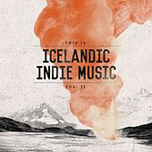 This Is Icelandic Indie Music, Vol. 2 by Various Artists