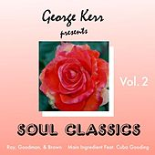 George Kerr Presents Soul Classics, Vol. 2 by Various Artists
